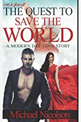 rockyboy2 The Quest to Save The World: A Modern Day Love Story Paperback