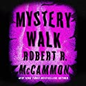 Mystery Walk Audiobook by Robert R. McCammon Narrated by Nick Sullivan