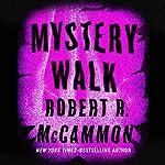 Mystery Walk | Robert R. McCammon