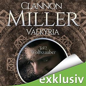 Wolfszauber (Valkyria-Saga 2) Hörbuch
