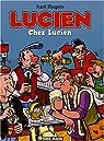 Lucien, tome 4 : Chez Lucien par Margerin
