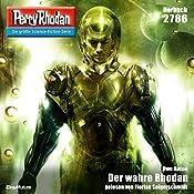 Der wahre Rhodan (Perry Rhodan 2786) | Uwe Anton