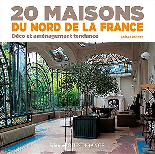 Lire en ligne 20 Maisons du Nord de la France epub pdf