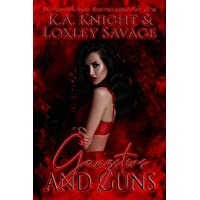 Gangsters And Guns: A Dark Contemporary Romance