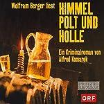 Himmel, Polt und Hölle | Alfred Komarek