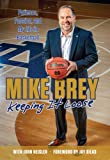 Keeping It Loose: Patience, Passion, and My Life in Basketball