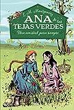 Una amistad para siempre / Anne of Green Gables (Ana De Las Tejas Verdes / Anne of Green Gables) (Spanish Edition)