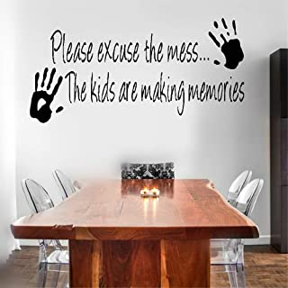 Vinyl Removable Wall Stickers Mural Decal Art Please Excuse The Mess…The Kids Are Making Memories For Nursery Kids Room Playroom Home Decor