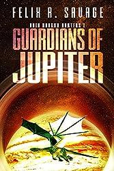 Guardians of Jupiter (Void Dragon Hunters Book 1)