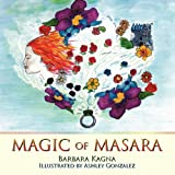 Magic of Masara, Barbara Kagna, 1449056512