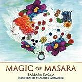 Magic of Masara, Barbara Kagna, 1449056512