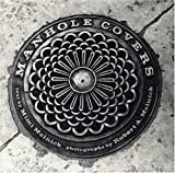 Manhole Covers, Mimi Melnick and Robert A. Melnick, 0262631741