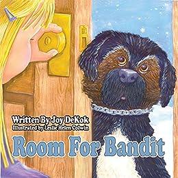 Room For Bandit by [DeKok, Joy]