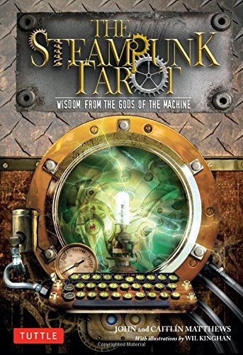 The Steampunk Tarot: Wisdom from the Gods of the Machine 3