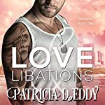 Love and Libations : Holidays and Heroes, Book 2 | Patricia D. Eddy