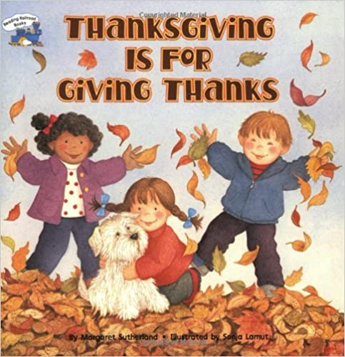 Read Thanksgiving Is for Giving Thanks (Reading Railroad) PDF, azw (Kindle), ePub, doc, mobi