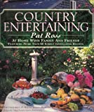 Country Entertaining, Pat Ross, 0517146959