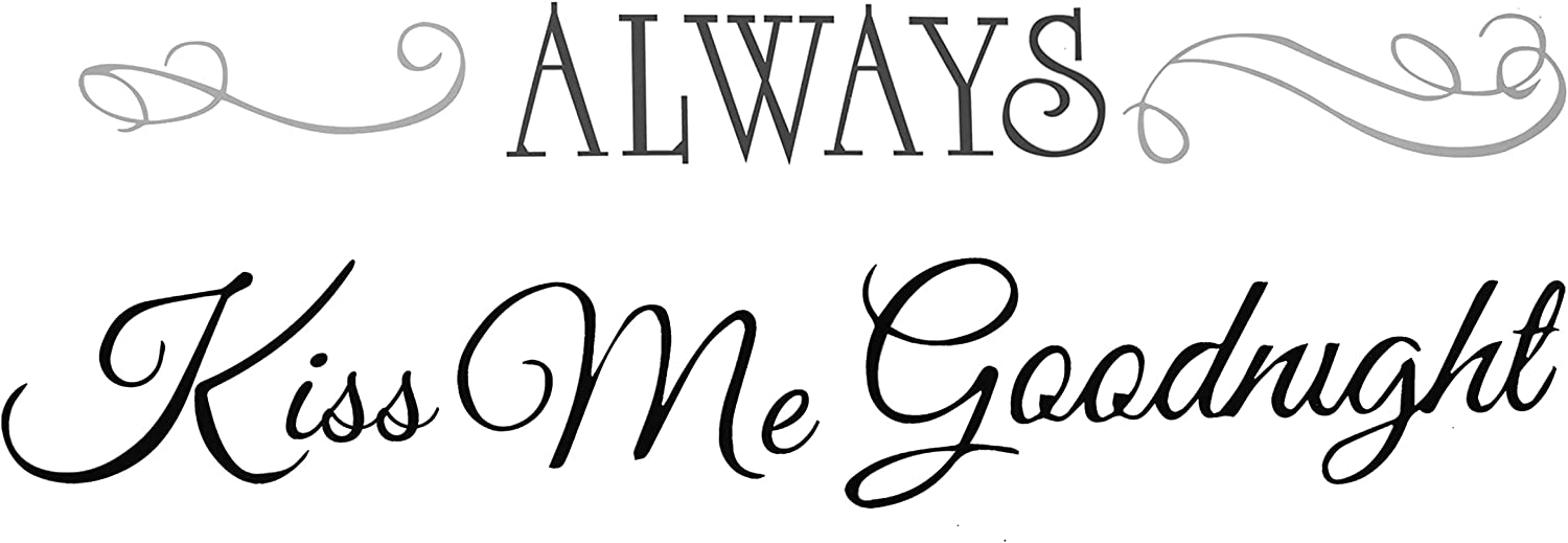 Always Kiss Me Goodnight Wall Decals Motivational Signs Removable Peel and Stick Wall Stickers for Living Room Bedroom Home Decor(10 x 18 Inch)