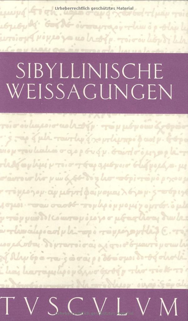 Sibyllinische Weissagungen (Sammlung Tusculum)