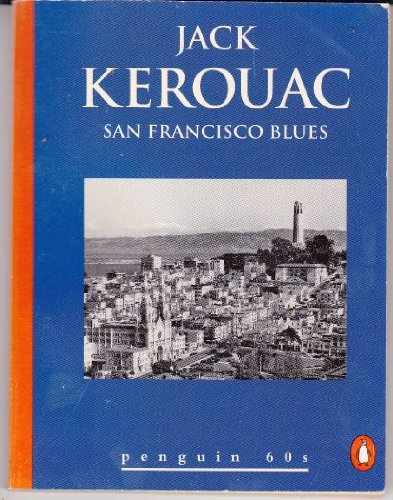 San Francisco Blues, Kerouac, Jack