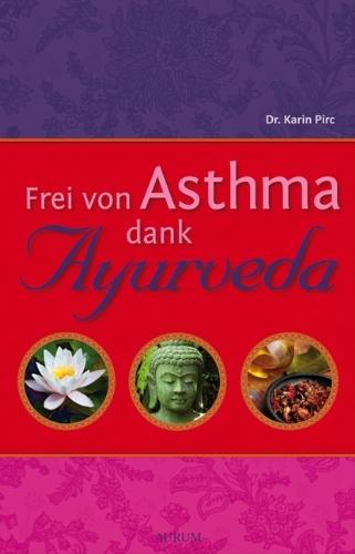 Frei Von Asthma Dank Ayurveda