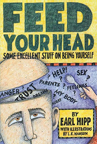 Feed Your Head  Some Excellent Stuff On Being Yourself