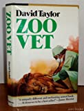 Zoo Vet: Adventures of a Wild Animal Doctor