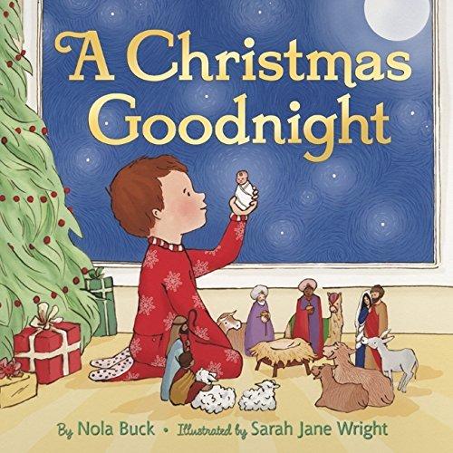 A Christmas Goodnight by Nola Buck (2011-09-27)