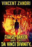 Book cover image for Chase Baker and the Da Vinci Divinity (A Chase Baker Thriller Series Book 6)