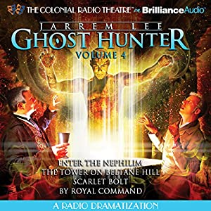 Jarrem Lee - Ghost Hunter: Enter the Nephilim, The Tower on Beltane Hill, Scarlet Bolt, and By Royal Command Radio/TV Program