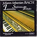 Bach: Inventions, Sinfonias, Preludes