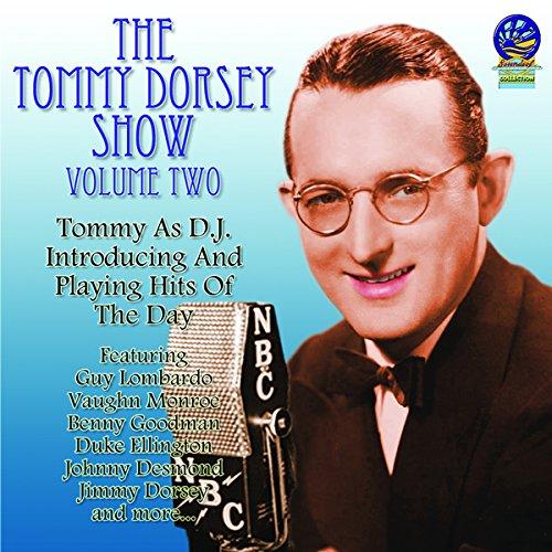 CD : Tommy Dorsey - Dorsey, Tommy : Tommy Dorsey Show 2 (CD)