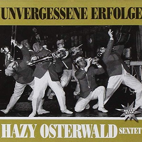 Hazy Osterwald Sextett - Hazy Osterwald Sextett - Unvergessene Erfolge - Silver Star - Sis 4190-1 - Zortam Music