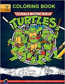 Teenage Mutant Ninja Turtles Coloring Book: Adventures of the ...