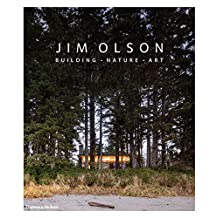 Jim Olson: Building, Nature, Art