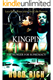 Kingpin Killaz: The Hunger for Supremacy