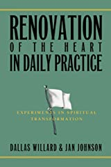 Renovation of the Heart in Daily Practice: Experiments in Spiritual Transformation (Redefining Life) Paperback