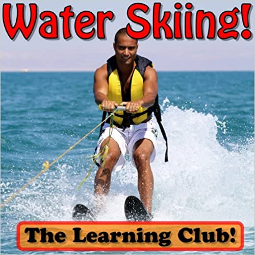 Learn About Water Skiing