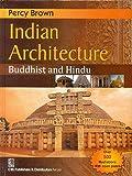 Indian Architecture: Buddhist and Hindu