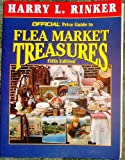 The Official Price Guide to Flea Market Treasures, Harry L. Rinker, 0676601804