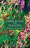 Embracing the Seasons: Memories of a Country Garden