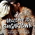 Welcome to Sugartown Audiobook by Carmen Jenner Narrated by Jenny Walters, Rupert Hamilton