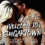 Welcome to Sugartown | Carmen Jenner