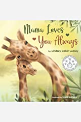 Mama Loves You Always Kindle Edition