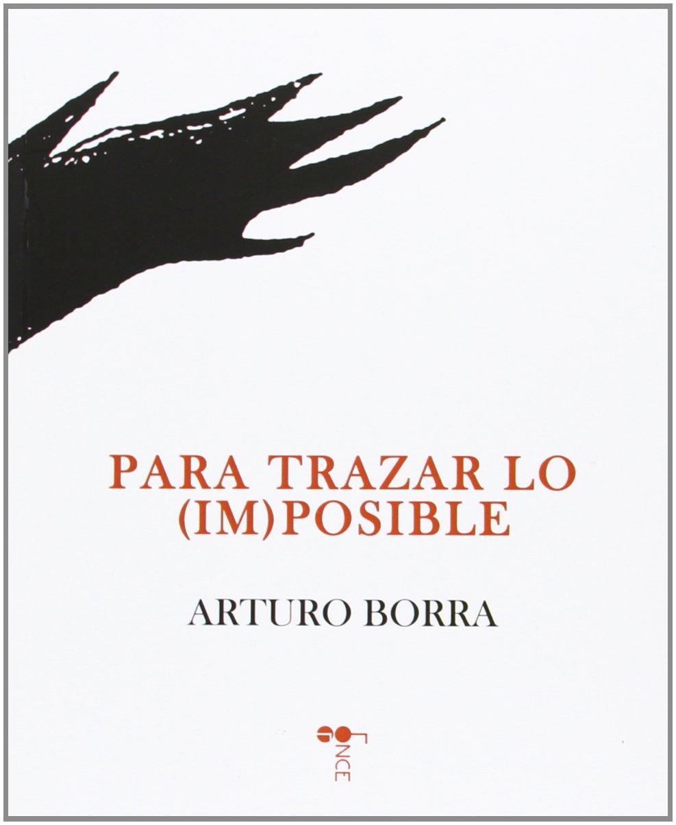 Para trazar lo (im)posible (Spanish) Paperback – 2013