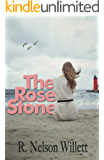 The Rose Stone: (A Contemporary Christian Fiction of Addiction, Faith and Love)