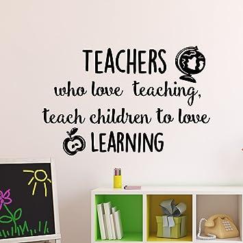 Education Quotes Teachers Who Love Teaching Teach Children To Love Enchanting Education Quotes For Teachers