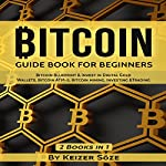 Bitcoin: Guide Book for Beginners | Keizer Söze