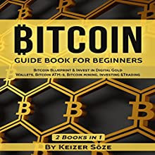 Bitcoin: Guide Book for Beginners Audiobook by Keizer Söze Narrated by Matthew Broadhead