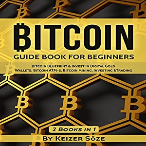 Bitcoin: Guide Book for Beginners Audiobook